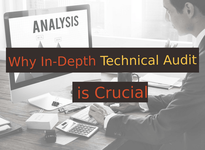 Why In Depth Website Technical Audit is Crucial?