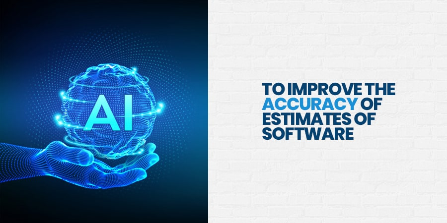 To Improve the Accuracy of Estimates of Software Development