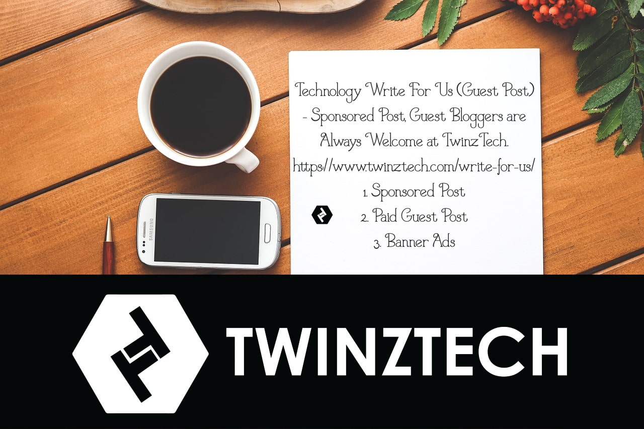 Technology Write For Us (Guest Post)