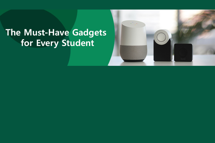 The Must-Have Gadgets for Every Student